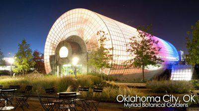 Oklahoma City Myriad Botanical Gardens