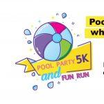 Pool Party 5k and Fun Run