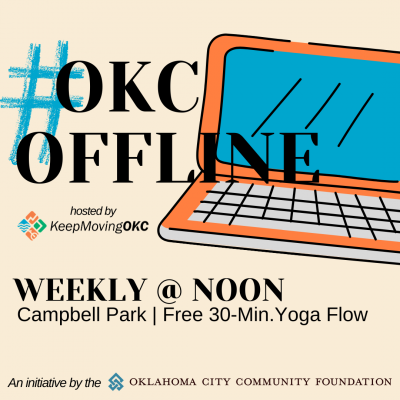 KeepMovingOKC #OKCOffline Series- Free Yoga in the...