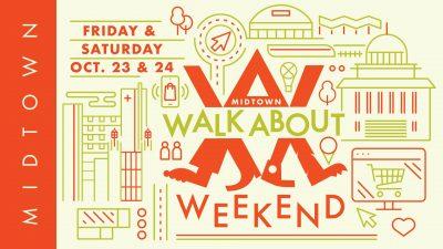 Midtown Walkabout Weekend