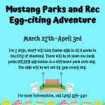 Mustang Parks and Recreation Egg-citing Adventure