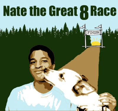 Nate the Great Eight Race