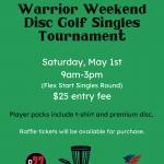 Warrior Weekend Disc Golf Singles Tournament