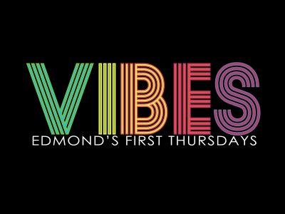 VIBES | Downtown Edmond's Monthly Art Walk