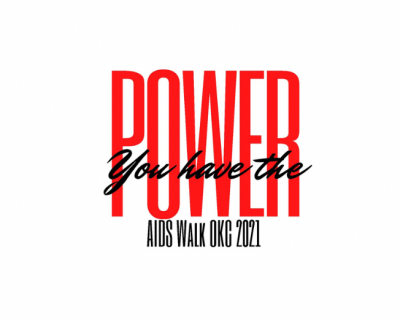 You Have the Power: 23rd Annual AIDS Walk of Oklahoma City